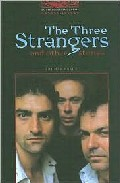 Literatura:  The Three Strangers And Other Stories * Oxfor