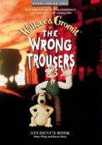 Literatura:  The Wrong Trousers * Editorial Oxford