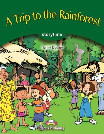 Literatura:  A Trip to The Rain Forest *Express Publ.
