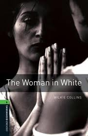 Literatura:  The Woman in White * Oxford