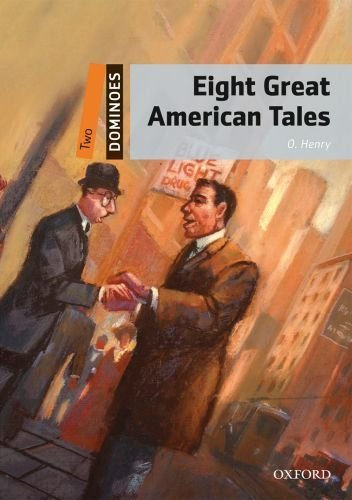 Literatura:  Eight Great American Tales * Oxford