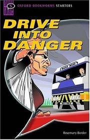 Literatura:  Drive into Danger* Oxford