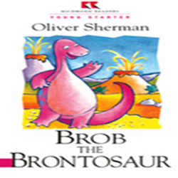 Literatura:  Brob The Brontosaur* Ed. Richmond