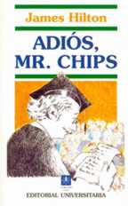 Literatura:  Adios a Mr. Chips* Universitaria