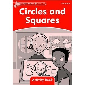 Literatura:  Circles and Squares * Dolphin 2 Ed. Oxford