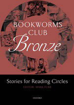 Literatura:  Club Bronze *Oxford Bookworms