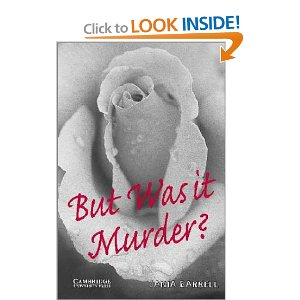Literatura:  But Was it Murder  * Cambridge