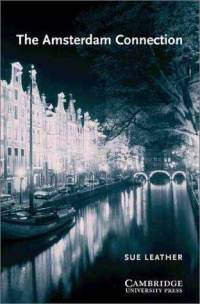 Literatura:  The Amsterdam Connection  * Cambridge