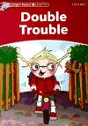Literatura:  Double Trouble *Ed. Oxford
