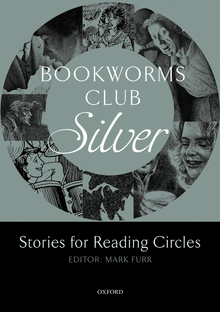 Literatura:  Bookworms Silver Stories  * Oxford