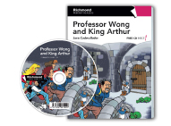 Literatura:  Professor Wong And King Arthur + CD* Ed. Richmond